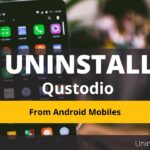 how to uninstall and bypass qustodio from Android mobile
