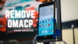 uninstall omacp from android